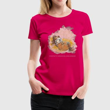 Thelwell Sympathic Nursing Will Work Wonders - Women's Premium T-Shirt