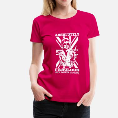 Patsy Stone Patsy - Absolutely fabulous Sweetie Darling - Women's Premium T-Shirt