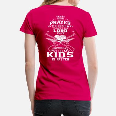Mess Kids Messing with my Kids - Women's Premium T-Shirt