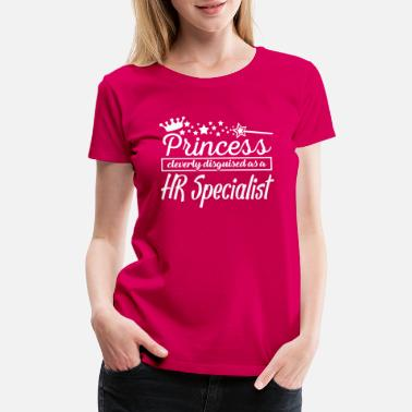 Princess HR Specialist - Women's Premium T-Shirt
