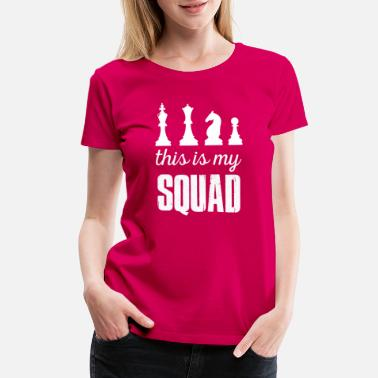 Chess For Kids this is my squad gift idea chess shirt t-shirt - Women's Premium T-Shirt