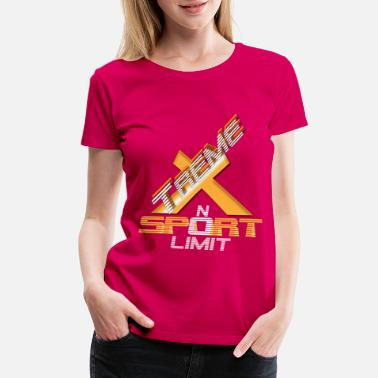 Xtreme Sport - No Limit / Motivation Shirt - Women's Premium T-Shirt