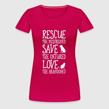 Rescue, Save, Love  - Women's Premium T-Shirt