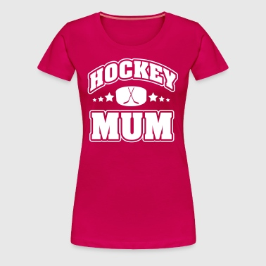 Hockey Mum - Women's Premium T-Shirt
