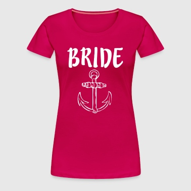 Bride with Anchor - Women's Premium T-Shirt