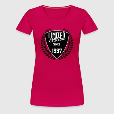 limited edition since 1937 - Women's Premium T-Shirt