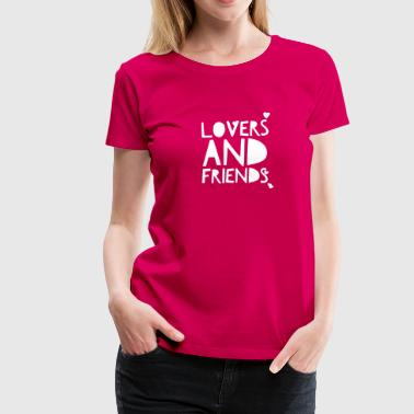 Lovers and Friends - Women's Premium T-Shirt