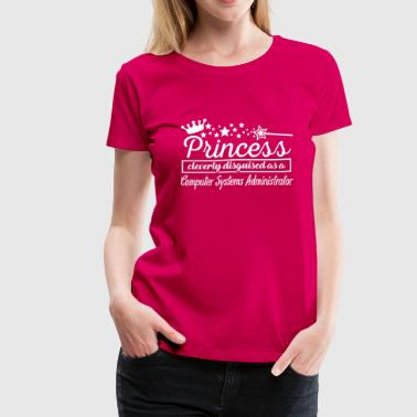 Computer Systems Administrator - Women's Premium T-Shirt