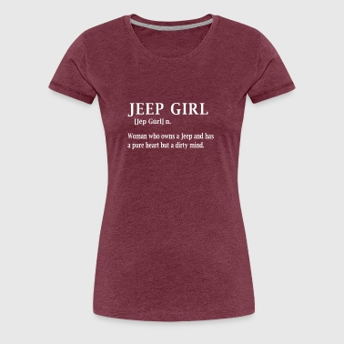 Jeep Girl Funny Shirt For Woman - Women's Premium T-Shirt