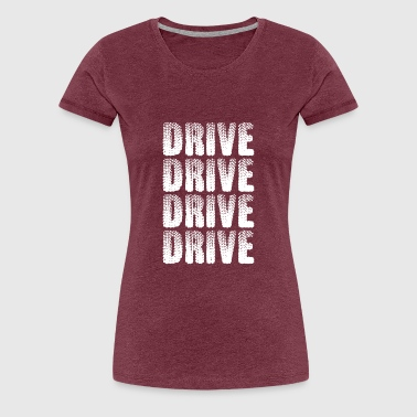 Drive-in Drive - Women's Premium T-Shirt