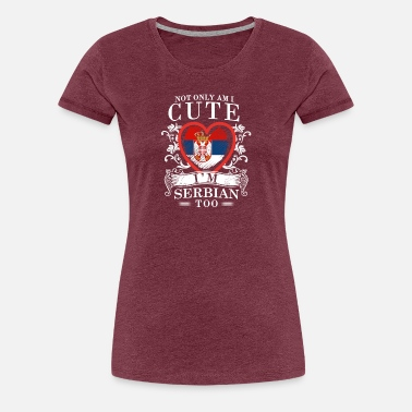 Serbian Girl Serbian Girls Design - Women's Premium T-Shirt