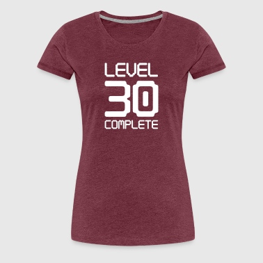Level 30 Complete - Women's Premium T-Shirt