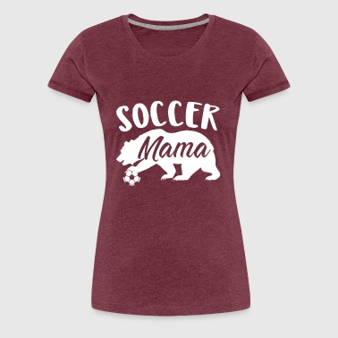 Soccer Mom Gift - Women's Premium T-Shirt
