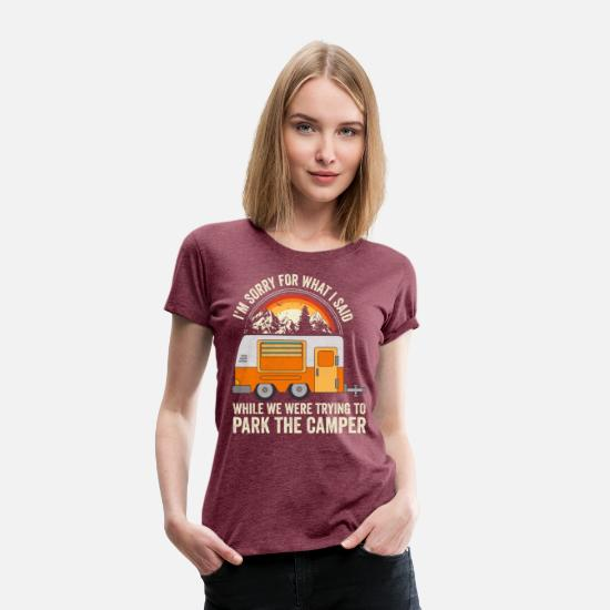 Camper T-Shirts - Camping Gift - Park The Camper - Women's Premium T-Shirt heather burgundy