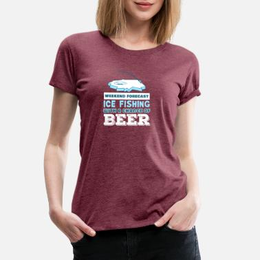 Frozen Funny Beer Fish Weekend Forecast Ice Fishing Gift Idea - Women's Premium T-Shirt