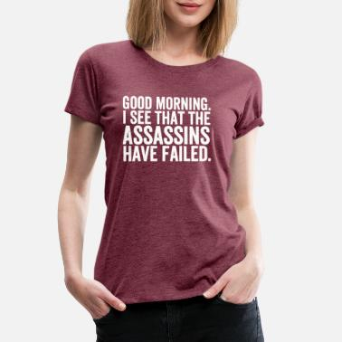 Assassinations Assassins - Women's Premium T-Shirt