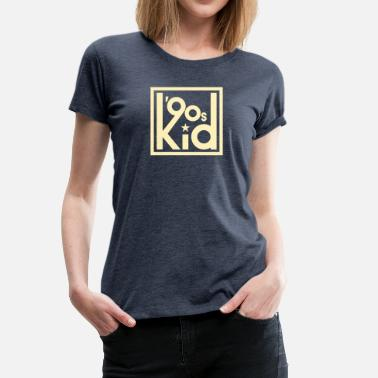 90s Kid - Women's Premium T-Shirt