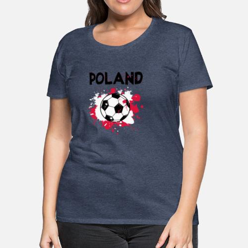Women s Premium T-ShirtPoland Soccer Shirt Fan Football Gift Funny Cool d408f739ec