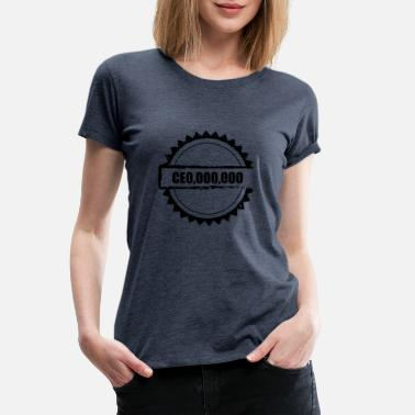 180acf8d Millionaire CEO, Millionaire, Entrepreneur - Women's Premium T-Shirt