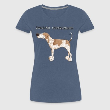 Funny English Coonhound - Dog - Dogs - Gift - Fun - Women's Premium T-Shirt