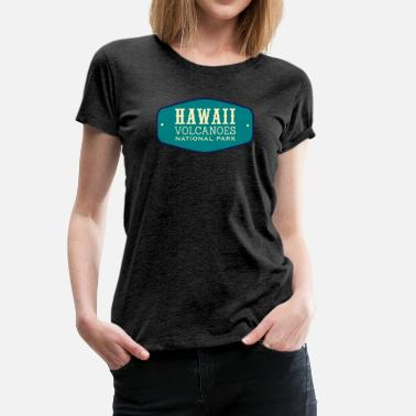 Hawaii Volcanoes National Park Hawaii Volcanoes National Park Badge - Women's Premium T-Shirt