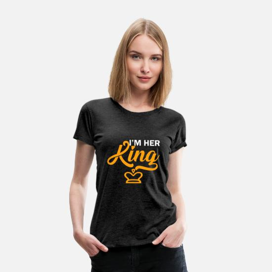 Love T-Shirts - couples king love gift relationship boyfriend - Women's Premium T-Shirt charcoal gray