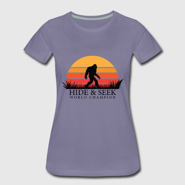 Hide and Seek World Champion - Women's Premium T-Shirt
