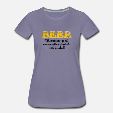 Conversation Beer - Women's Premium T-Shirt
