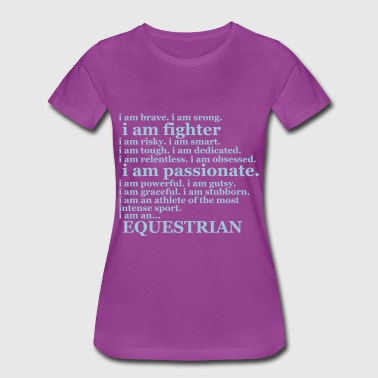 Equestrian Quote - Women's Premium T-Shirt