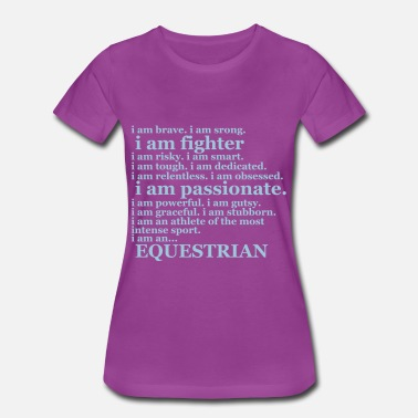 I Am Strong Equestrian Quote - Women's Premium T-Shirt