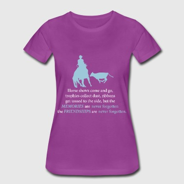 Cutting Horse with Horse Show Quote - Women's Premium T-Shirt