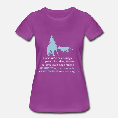 Cutting Cutting Horse with Horse Show Quote - Women's Premium T-Shirt