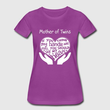 Mother of twins - You should see my heart - Women's Premium T-Shirt