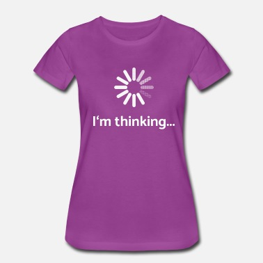 Buffering I'm thinking | loading - Women's Premium T-Shirt