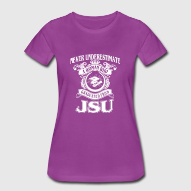Woman from JSU - never underestimate - Women's Premium T-Shirt