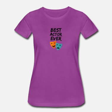 Actors Actor Best Ever Funny Gift Idea - Women's Premium T-Shirt