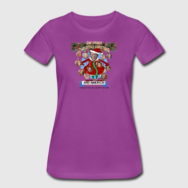 Who Stole The Grinch who stole America - Women's Premium T-Shirt