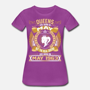 1963 The Real Queens Are Born On May 1963 - Women's Premium T-Shirt