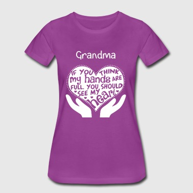Grandma - You should see my heart - Women's Premium T-Shirt