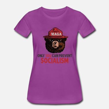 Only you can prevent socialism funny bear saying - Women's Premium T-Shirt