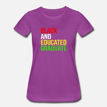 Black African American Black Educated Graduation African American - Women's Premium T-Shirt