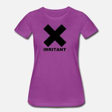 Irritating Irritant - Women's Premium T-Shirt