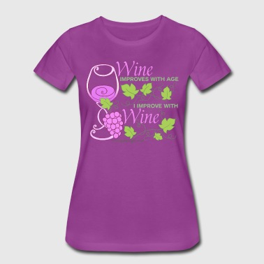 Wine Improves With Age 2 - Women's Premium T-Shirt