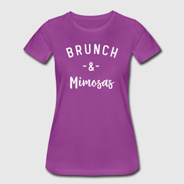 Brunch & Mimosas - Women's Premium T-Shirt