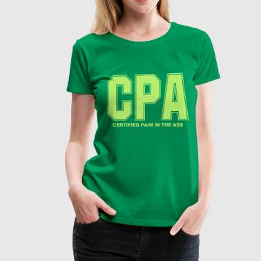 CPA Pain  - Women's Premium T-Shirt