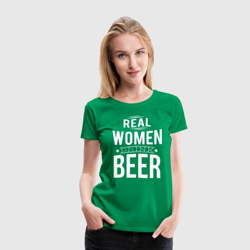 Real women drink beer - Women's Premium T-Shirt