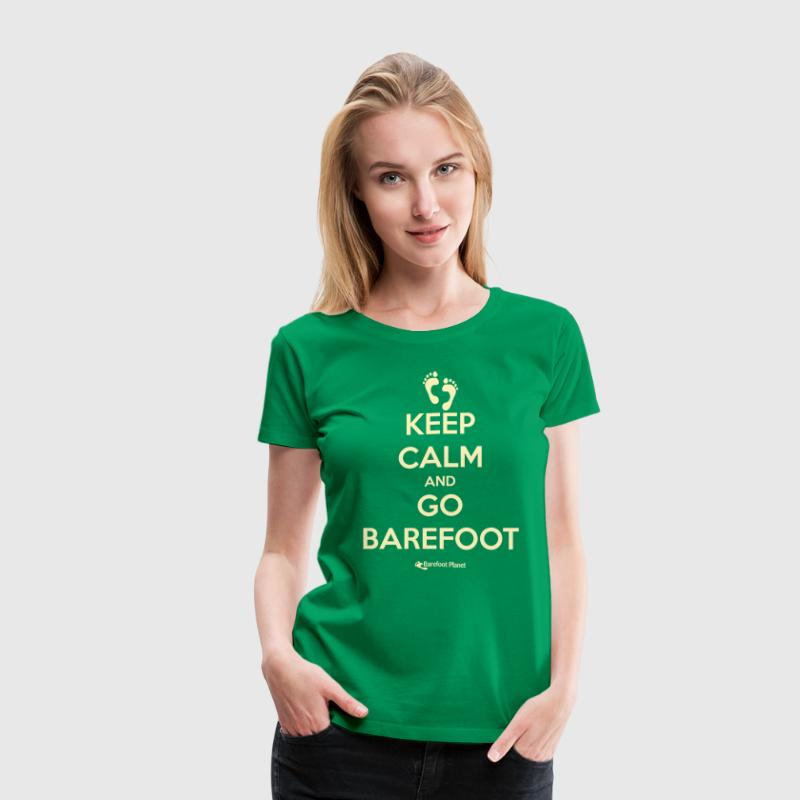 Keep Calm and Go Barefoot - Women's Premium T-Shirt