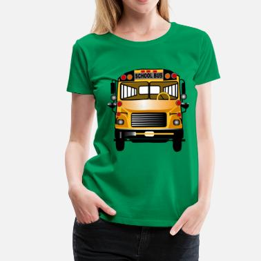 School Bus School Bus - Women's Premium T-Shirt