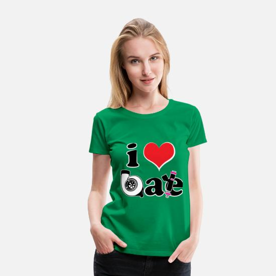 Turbo T-Shirts - i Love Boost & Ethanol - Women's Premium T-Shirt kelly green