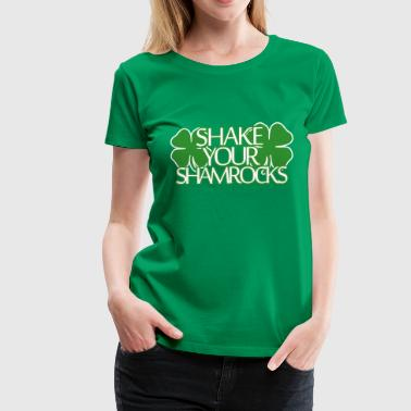 Shake Your Shamrocks! - Women's Premium T-Shirt